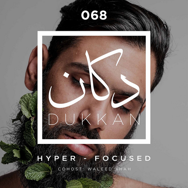 Dukkan Show: Hyper Focused